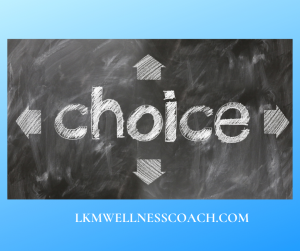 The Power of Choice During Trying Times